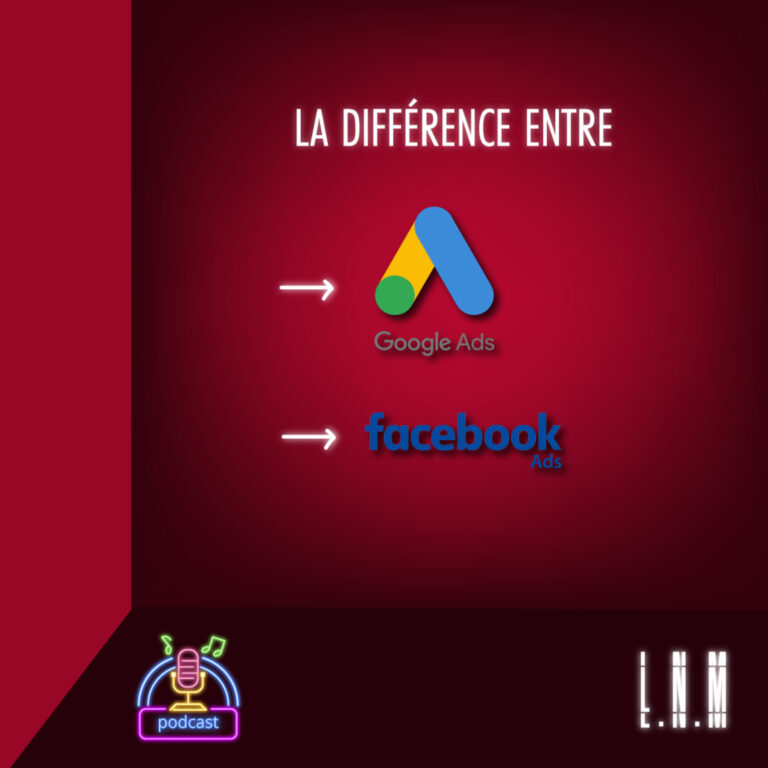 #40 La différence entre Google Ads & Facebook Ads